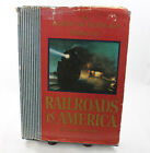 The American Heritage History of Railroads in America Book Oliver Jensen