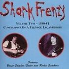 Shark Frenzy - Confessions of a Teenage Lycanthrope (2004)  CD  NEW  SPEEDYPOST