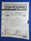 YAMAHA DSR-100 PRO SURROUND DECODER SERVICE MANUAL ORIGINAL FACTORY ISSUE