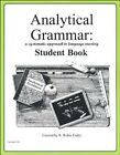Extra Analytical Grammar Student Book by Robin Finley