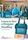 NEW Learn to Sew a Designer Handbag: With Instructor Nancy Green by Nancy Green