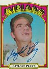 1972 TOPPS GAYLORD PERRY AUTO INDIANS GIANTS ON CARD AUTOGRAPH COA