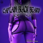 CAPTAIN BLACK BEARD - IT'S A MOUTHFUL  CD NEW+