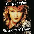 Gary Hughes ‎– Strength Of Heart CD! FREE SHIPPING!