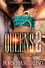 NEW 3 Queens 2: Diary of the Dirty DIvas (Volume 2) by Porscha Sterling