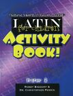 USED GD Latin for Children Primer B Activit Book by Rob Baddorf