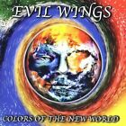 Evil Wings - Colors of the New World (CD, 1999, Adrenaline) Import RARE/OOP