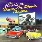 USED (GD) The American Drive-In Movie Theatre by Don Sanders