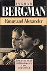 USED LN Fanny and Alexander by Ingmar Bergman