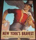 NEW YORKS BRAVEST 1st Ed HC Book Signed by Mary Pope Osborne NY FIRE DEPT