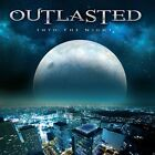OUTLASTED - INTO THE NIGHT   CD NEW+