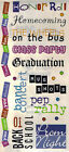 SCHOOL GRAFFITI Sticker Sheet HUGE PHRASES 5X12 Scrapbook Borders PROM BAND