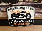 TWO WHEELS MOVE THE SOUL MOTORCYCLE EMBOSSED METAL SIGN BIKE SALES SHOP DISPLAY