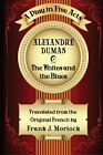 NEW The Whites and the Blues A Play in Five Acts by Alexandre Dumas