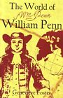 USED GD The World of William Penn by Genevieve Foster