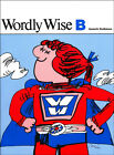 Series B Grades 2 to 4 Wordly Wise Series