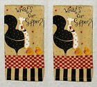 2 Country ROOSTERS Whats for Supper Chicks Dan DiPaolo Kay Dee Kitchen Towels