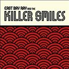 EAST BAY RAY AND THE KILLER SMILES CD Dead Kennedys Jello Biafra Black Flag DRI