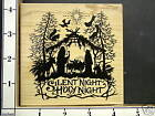 XMAS NATIVITY SILENT NIGHT PSX NEW RUBBER STAMP