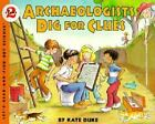 NEW Archaeologists Dig For Clues Sonlight Core B Lets Read and Find Out Science