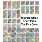Ranger Tim Holtz DISTRESS OXIDE Ink Pads Single 3x3 Ink Pad Color IN STOCK
