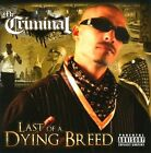 NEW Last of a Dying Breed (Audio CD)