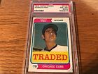 1974 Topps Traded #516T Horacio Pina Chicago Cubs PSA 8(OC)
