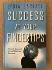 SIGNED BY AUTHOR LYDIA SARFATI Success at Your Fingertips 2005 HB BOOK 59
