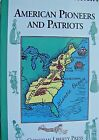 CHRISTIAN LIBERTY PRESS AMERICAN PIONEERS AND PATRIOTS HOME SCHOOL HISTORY BOOK