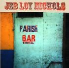 JEB LOY NICHOLS - PARISH BAR   CD NEW+