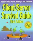 Client/Server Survival Guide, 3rd Edition by Harkey, Dan