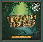 THOMAS/AND THE BELIEVERS WYNN - WADE WAIST DEEP   CD NEW+