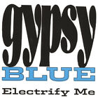 Electrify Me by Gypsy Blue (CD-2003) NEW-Free Shipping