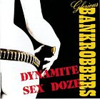 Glorious Bankrobbers ‎– Dynamite Sex Doze RARE CD! FREE SHIPPING!