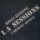 Kelly Keeling & Carmine Appice ‎– LA Sessions RARE CD! BRAND NEW! FREE SHIPPING!