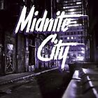 MIDNITE CITY - MIDNITE CITY   CD NEW+