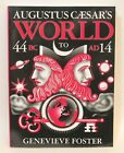 AUGUSTUS CAESARS WORLD Genevieve Foster BEAUTIFUL FEET BOOKS Homeschool PB