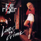 Ice Tiger ‎– Love 'N' Crime RARE CD! FREE SHIPPING!