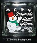 A Snowmans Heart never melts Christmas decal sticker for 8 glass block