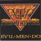 From The Fire ‎– Evil Men Do RARE CD! FREE SHIPPING!