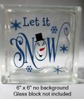 Cute Let it SNOW with snowman face Christmas decal sticker for 8 glass block