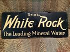 Vintage Antique White Rock Soda Cola Tin Non Porcelain Door Push Water Sign USED