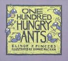 One Hundred Hungry Ants by Pinczes, Elinor J