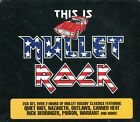 THIS IS MULLET ROCK 2 CD NEW+ TOMMY SHAWN/RANGER NIGHT/MOLLY HATCHETT/TED NUGENT