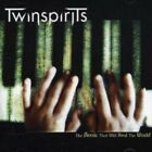 TWINSPIRITS - THE MUSIC THAT WILL HE  CD NEW+