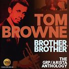 NEW Brother Brother: Grp / Arista Anthology (Audio CD)