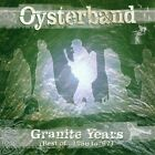OYSTERBAND - THE GRANITE YEARS/BEST OF 2 CD NEW+