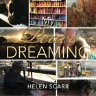 NEW My Peace Dreaming by Helen Scarr
