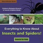 Everything to Know about Insects and Spiders! Insects for Kids - Children's Biol