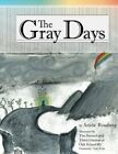 NEW The Gray Days by Ariela Rossberg